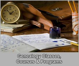 Genealogy Classes, Courses and Programs