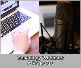 Genealogy Webinars and Podcasts