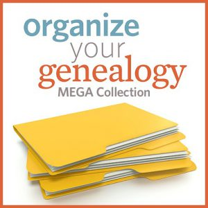 Organize Genealogy Research - Organize Your Genealogy Mega Collection
