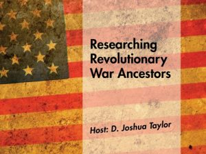 Researching Revolutionary War Ancestors