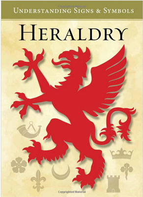 Heraldry Understanding Signs and Symbols