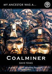 My Ancestor Was A Coalminer