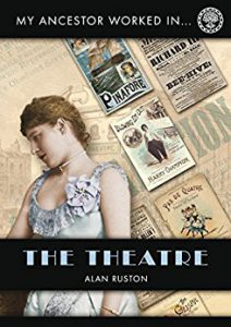 My Ancestor Worked In The Theatre
