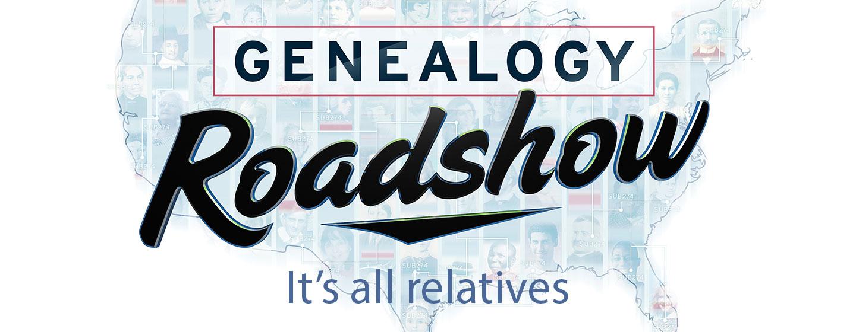 Genealogy Roadshow TV Show