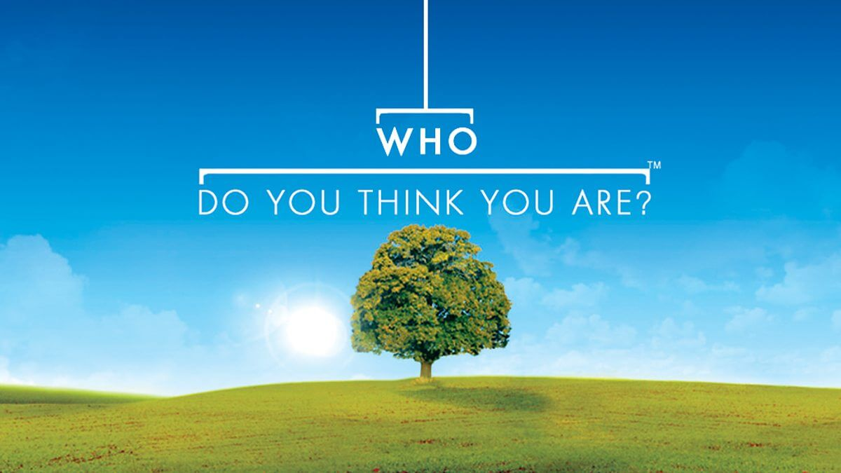 Who Do You Think You Are? TV Show