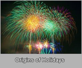 The Origins of the Holidays