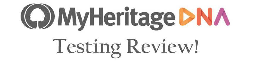 MyHeritage DNATesting Review